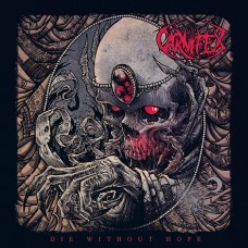 "Carnifex - ""Die Without Hope"""