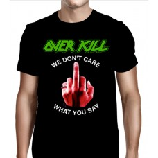 "Overkill - ""We Don't Care"""